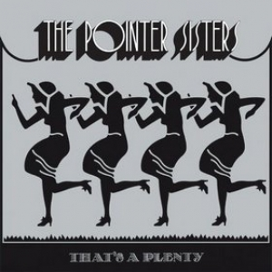 Pointer Sisters | That's A Plenty