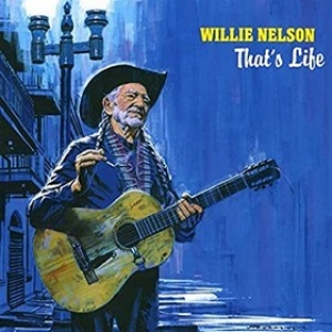 Nelson Willie | That's Life