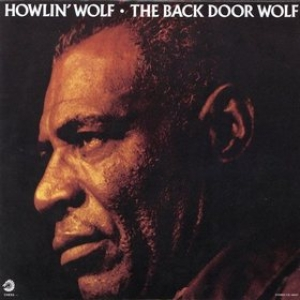 Howlin Wolf | The Back Door Wolf
