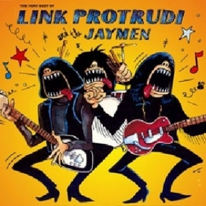 Link Protrudi & the Jaymen| The best of