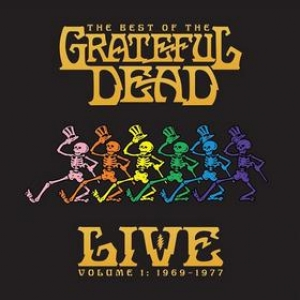 Grateful Dead | The Best Of - LIVE Volume 1: 1969 - 1977