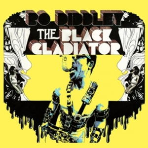 Diddley Bo | The Black Gladiator