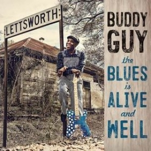 Guy Buddy | The Blues is Alive And Well