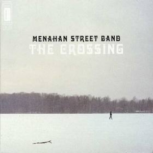 Menahan Street Band    | The Crossing