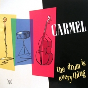 Carmel| The drum is everything
