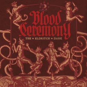 Blood Ceremony| The Eldrich Dark