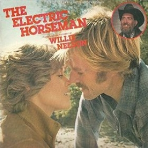 Nelson Willie| The Electric Horseman - Soundtrack