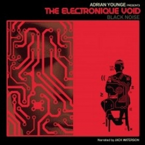 Younge Adrian | The Electronique Void - Black Noise