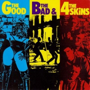 4 Skins | The Good The Bad ..The 4 Skins