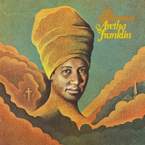 Franklin Aretha | The Gospel Soul Of