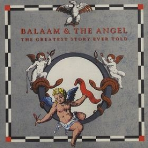 Balaam & The Angel| The greatest Story Ever Told