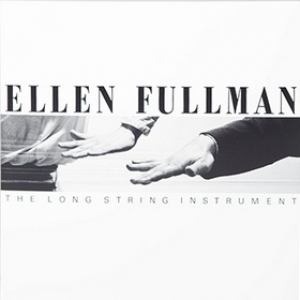 Fullman Ellen | The Long String Instrumental