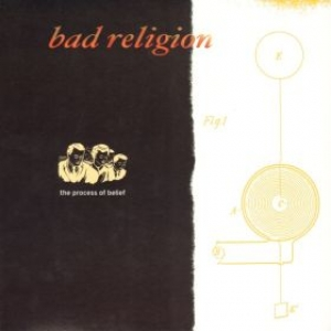 Bad Religion| The process of belief