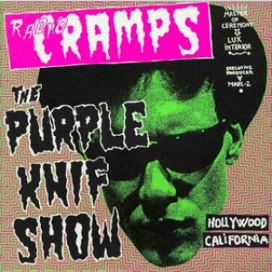 Cramps | The Purple Knif Show