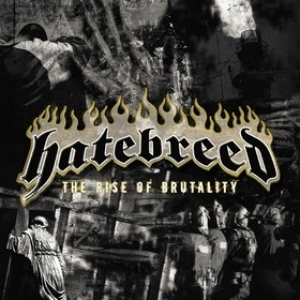 Hatebreed| The Rise Of Brutality