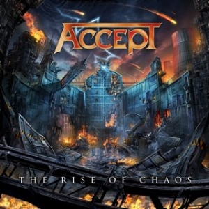 Accept | The Rise Of Chaos