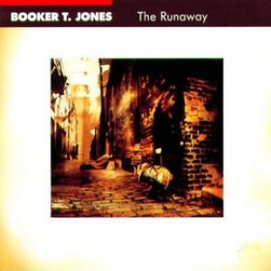 Booker T. Jones| The Runaway