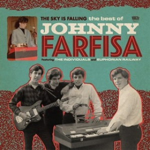 Farfisa Johnny | The Sky Is Falling - The Best Of