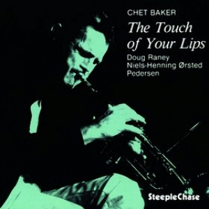 Baker Chet | The Touch Of Your Lips