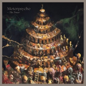 Motorpsycho | The Tower