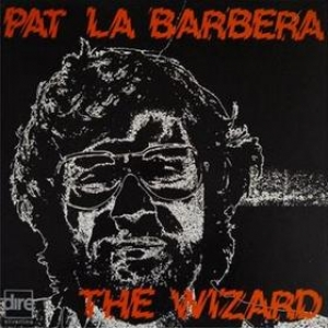 La Barbera Pat | The Wizard