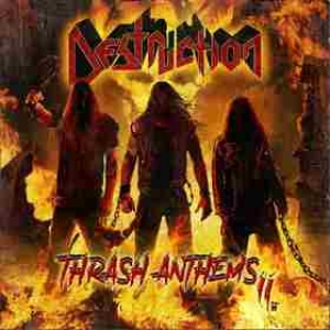 Destruction | Thrash Anthems II