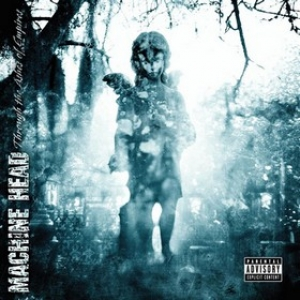 Machine Head| Through The Ashes Of Empire