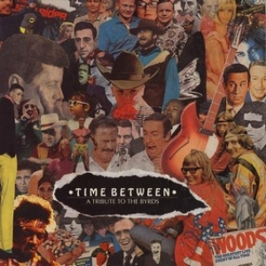 AA.VV. Garage | Time Between - Tribute To The Byrds