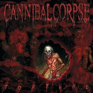 Cannibal Corpse | Torture