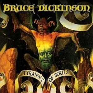 Dickinson Bruce | Tyranny Of Souls