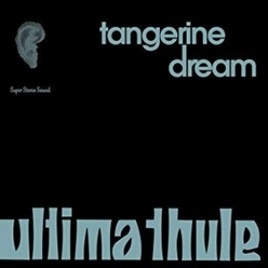 Tangerine Dream | Ultima Thule
