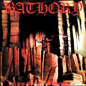 Bathory | Under The Sign Of The Black Mark