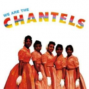 Chantels               | We Are The Chantels