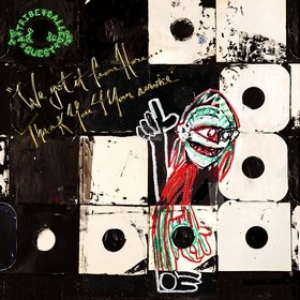 A Tribe Called Quest | We Got It From Here ...