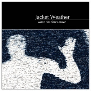 Jacket Weather| When Shadows Move