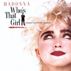Madonna | Who's That Girl - Soundtrack