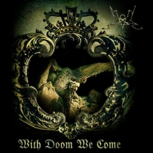 Summoning | With Doom We Come