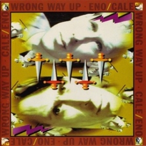 Eno Brian / Cale| Wrong Way Up
