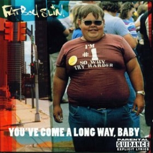 Fatboy Slim | You've Come A Long Way Baby