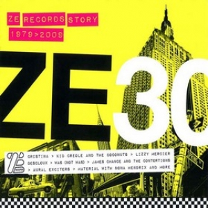 AA.VV. Electro | Ze 30 - Ze Records Story 1979-2009
