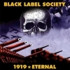 Black Label Society| 1919: Eternal