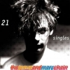 Jesus And Mary Chain | 21 Singles