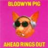 Blodwyn Pig | Ahead Rings Out
