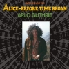Guthrie Arlo | Alice - Before Time Began