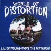 World of Distortion| All The Volume … Twice…