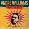 Williams Andrè| Bacon Fat