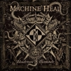 Machine Head| Bloodstone & Diamonds