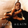 Notorious B.I.G. | Born Again