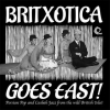 AA.VV. World | Britxotica Goes East!