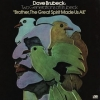 Brubeck Dave| Brother, the great spirit